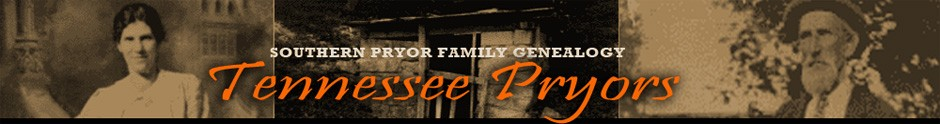 Tennessee Pryors - Blog Updates Family Genealogy Research