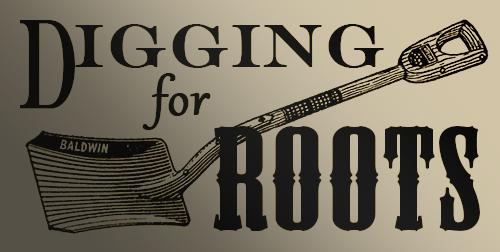 diggingforroots